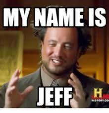 Meme personalizado name ist jeff